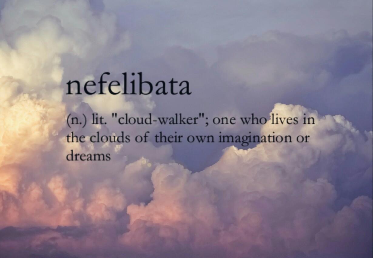 encyclopedia sky clouds quote nefelibata dream