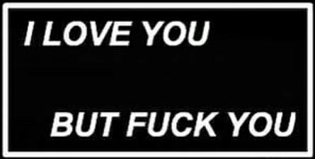 love you fuck fuckyou tumblr