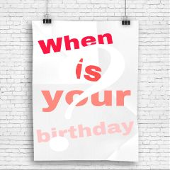 birthday whenisyourbirthday freetoedit