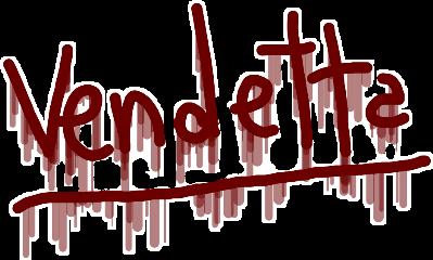 vendetta bad saying freetoedit