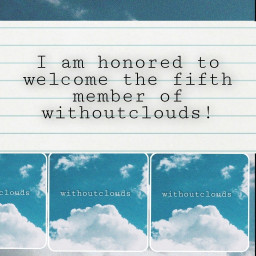freetoedit withoutclouds welcome  my local welcome