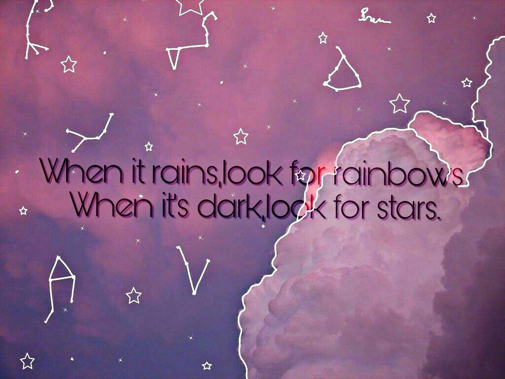#stars #rainbows #dark #colorful #quotes & sayings #quotes