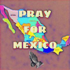 prayformexico freetoedit