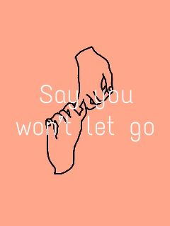 sayyouwontletgo jamesarthur orange lyrics