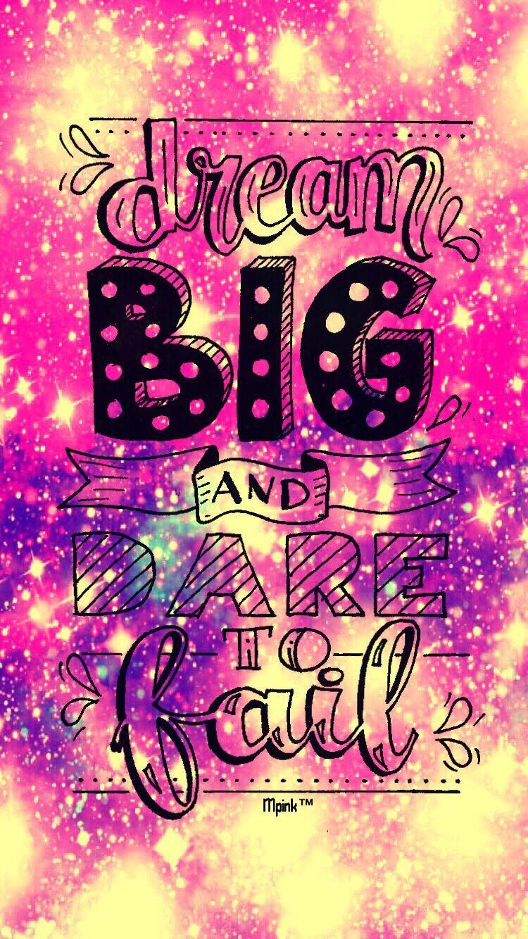 Dream Big Interesting Art Galaxy Glitter Sparkle Inspir