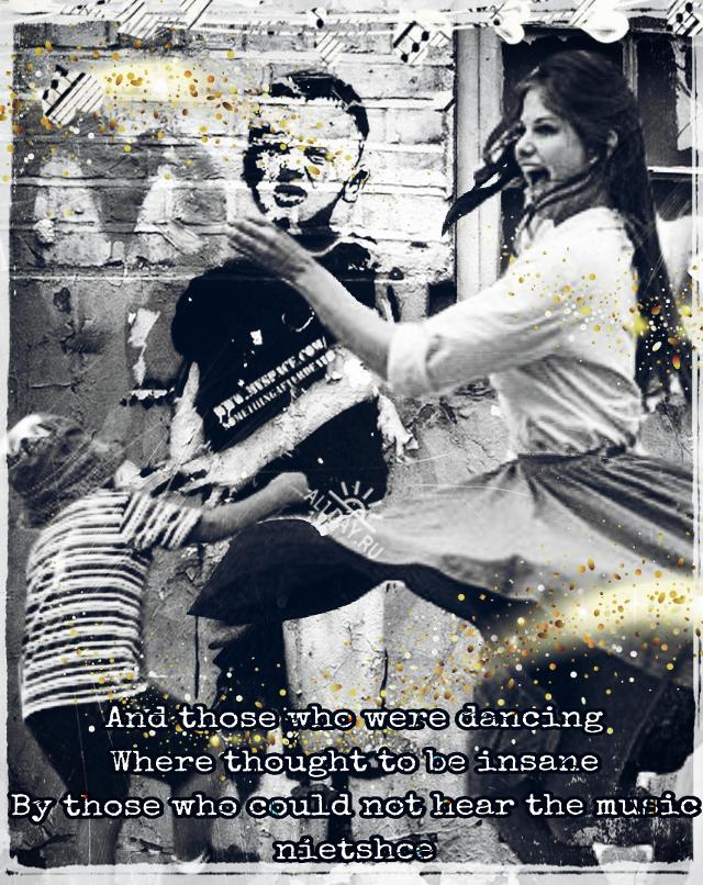 #dancing #nietszche #quote#music #banksy#blackandwhite#collageart