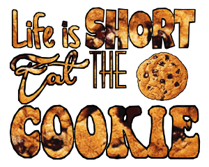 cookie quote life advice freetoedit
