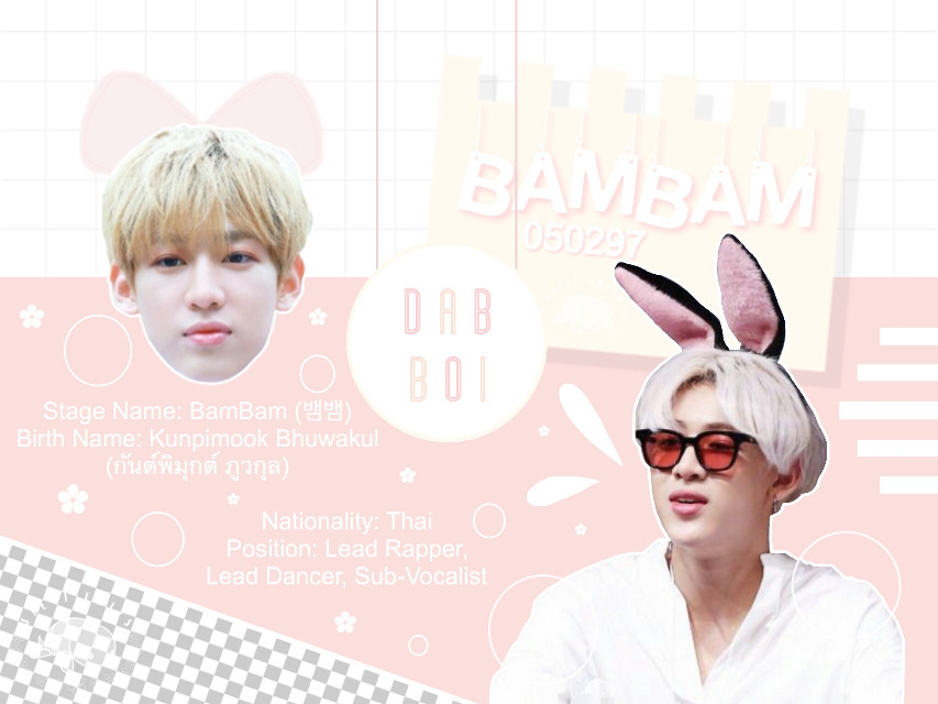 Happy Belated Birthday Bambam! ❤️ My dab king!!!   I'm so sorry for being inactive :( I've been really busy lately. Any who~ the bingo challenge ends tonight. I haven't checked the recent edits you guys made but I'll do so when I get back home.   Have a fantastic day, my loves!  Tags and creds listed later