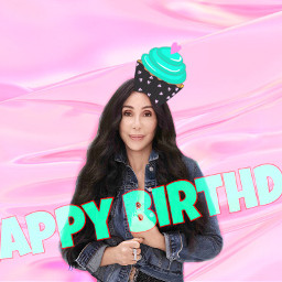 cher freetoedit hbd happybirthday cupcake