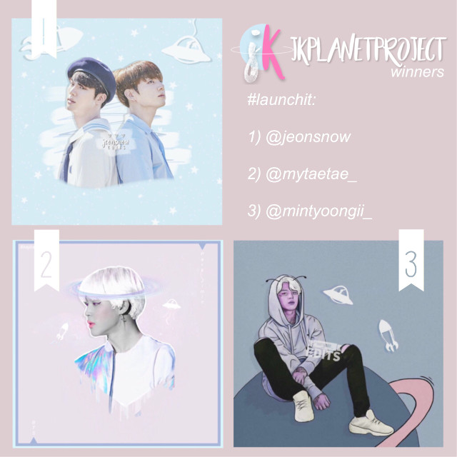 「LAUNCH IT」 » w i n n e r s «  @jeonsnow your edit was so beautiful!! we really love the way you used the stickers and the colors work so well together!! overall it was a very pretty edit and congrats for taking first!!   @mytaetae_ we love!! the colors you used in this edit! and the stickers look so cute the way you placed them! + the back story added so much creativity to the edit!  @mintyoongii_ this edit is so pretty!! we love the effect it gives with the black outline and the background details are soo cool!!   and of course, thank you to everyone who participated!! all of your edits were amazing!! it was so fun to see all the creative things you were able to produce for this challenge 💕💕  #jkplanetproject #launchit