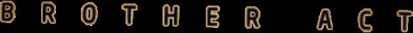 btob brotheract brother act logo