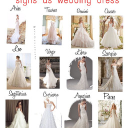 wedding weddingdress dress horoscope horoscopesigns