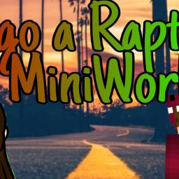 freetoedit raptorgamer miniworld youtube lurica07