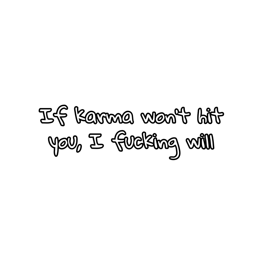 Karma Sad Quotes Sadquotes Depresstion Interesting Tumb