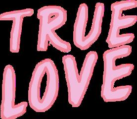 truelove love amorverdadero amor true freetoedit