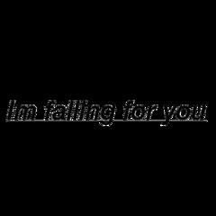 imfallingforyou fallinginlove love text type freetoedit