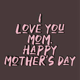 mothersday happymothersday happy mother pink freetoedit