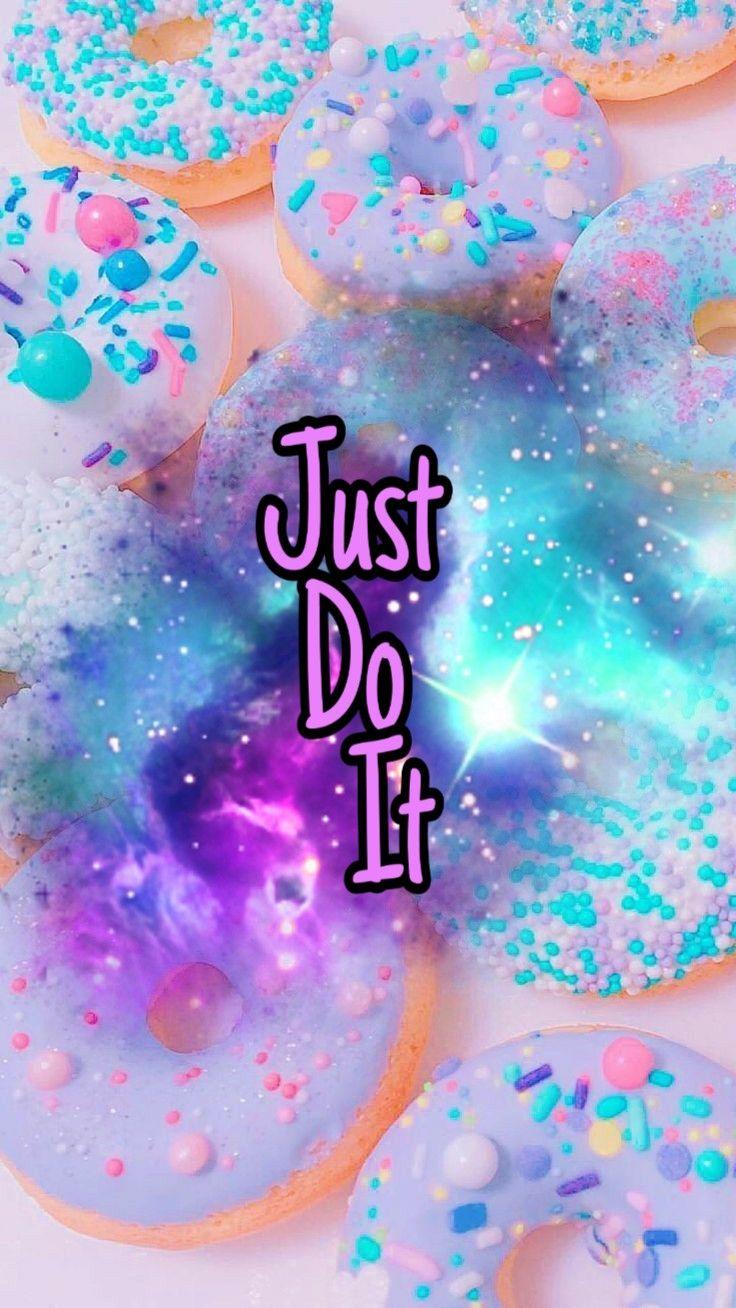 Just Do It Justdoit Just Do It Wallpaper Galaxy Phrase