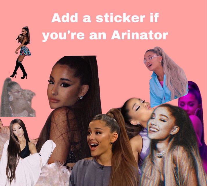 Add a sticker if ur a arianator 💗💖 #freetoedit