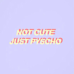 pyscho quote purple pastel aesthetic freetoedit