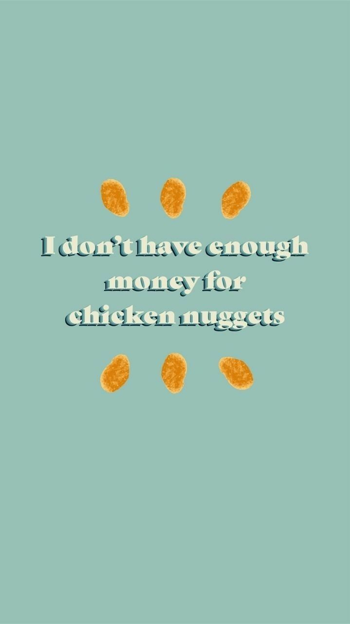 #freetoedit #aesthetic #chicken #nuggets #chickennuggets #no #money #blue #white