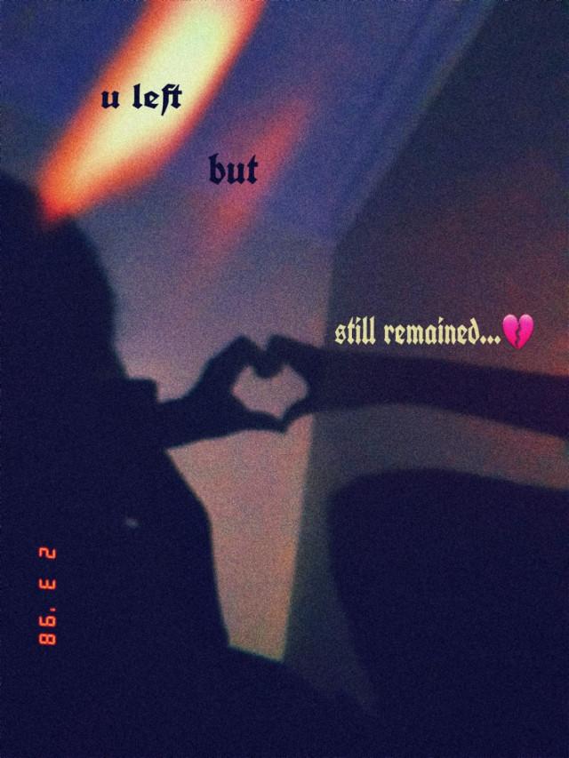 #freetoedit #quoteoftheday #love #Heatbreak #colour #heart