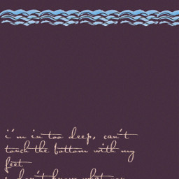 whydontwe lyrics intodeep water cursive