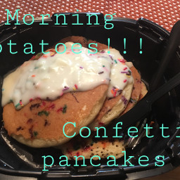 goodmorning confetti pancakes yayyyyy