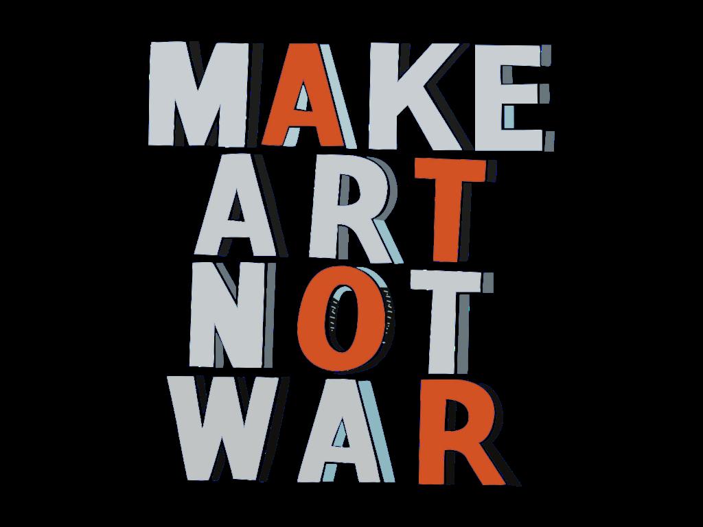 #makeartnotwar #freetoedit