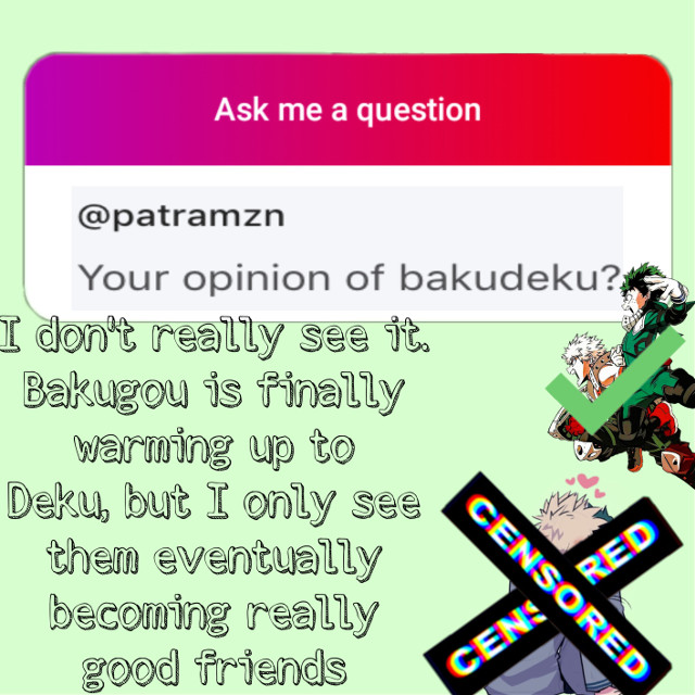 Absolutely no hate towards it, I can even think if a few reasons to ahip it. @patramzn #bakudeku #check #censored #bakugou #deku #bnha #anime #question #answer #keepsmiling #freetoedit