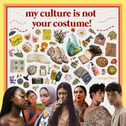 freetoedit culture culturalappropriation mycultureisnotyourcostume