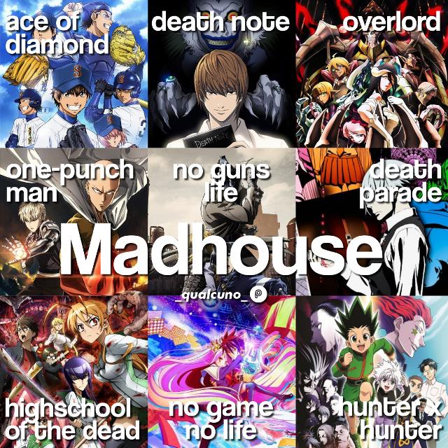 [🎩] 𝗠𝗮𝗱𝗵𝗼𝘂𝘀𝗲  #anime #studio #madhouse #aceofdiamond #diamondnoace #deathnote #dn #overlord #onepunchman #opm #nogunslife #ngl #deathparade #dp #highschoolofthedead #hsotd #nogamenolife #ngnl #hunterxhunter #hxh