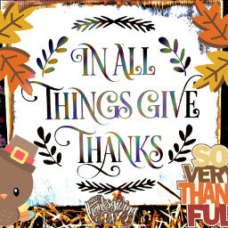 freetoedit thanksgiving givethanks fcthanksgiving