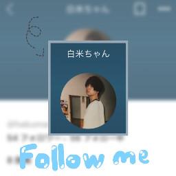 hey followme freetoedit