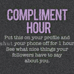 freetoedit compliment complimenthour aboutme