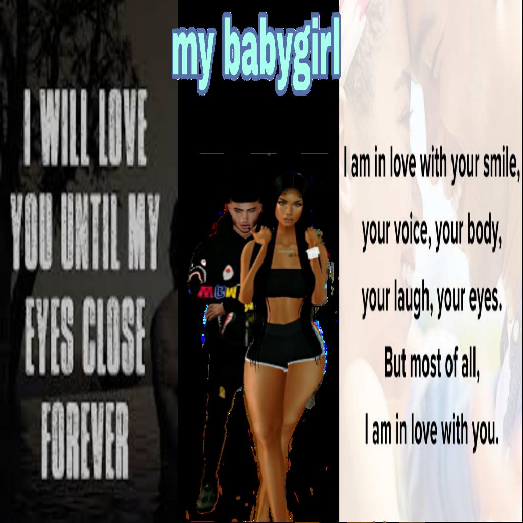 #mybabygirl