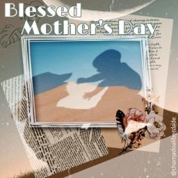 freetoedit blessed mother'sday mother ircjustformom justformom