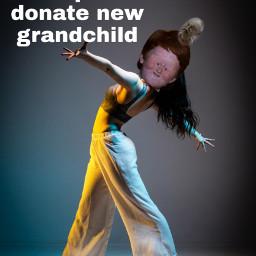 freetoedit plsdonatekids granchild