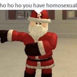 ho homosexual homo christmas meme