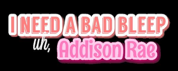 badbleep ineedabadbleep badbleeptext addisonrae addisonraeeasterling addisonraetext freetoedit