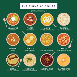 food soup horoscope horoscopesigns zodiac zodiacsigns star starsigns astrology