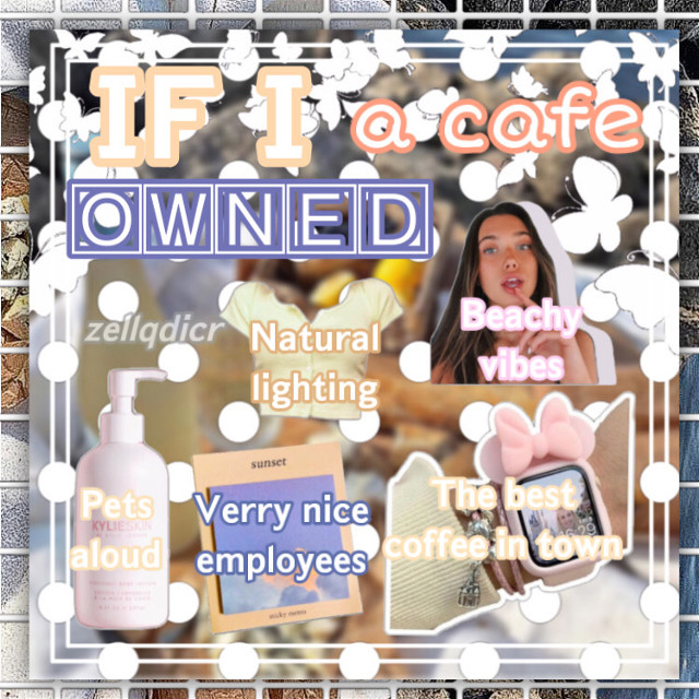 ♡︎ zella has posted ♡ ︎  🅃🄸🅃🄻🄴   If i owned a cafe   🄽🄾🅃🄴🅂  I rly like this one hehe   lmk what you would   like to order ;)   🄲🅁🄴🄳🄸🅃🅂  Png owners  (see bottom of this)  🅃🄰🄶🄻🄸🅂🅃  🧚🏻‍♀️🐄Accs I luv:: (just lmk if u wana be taken off :)  @editorsinspo @lqlly @lexi_19 @fqiryvivi- @tokyoflcwers @softiealoe @blazedcities @astrcwrlds  @rqsycove- @plaidwire    🍃🌨My amazing followers:: (lmk if u wana be removed :)  @moonriise @lexi_19 @lchv- @enchantxd-swxftie @freya_potter_ @sasukeskates @httpsluhv @astrcwrlds @sapphiresnoopy @_daughter_of_athena @swccthoney @riverdclee @becool1234 @1d_equestrian @rcsycove- @flqwerchanel @diorable @sienna_outlinez @lqlly @charliglqm @k-popperhasy @-bvtterflies- @aloeflcwer @gotabellyache @azizmustapha1 @sanskritikhattry @fqirymia- @plvto_teqrs @mxxnsxxn @funny_teen_posts @awhbubbly- @lexihelps @adoregloss @blqzedfqiry @youremyidiot @awhsunflower @blushii_ @glcssypearl @cherrysaby @-skincqre @bbypuppychar @luhvgloss @glqssiervibes- @rj_412 @deadflcwers @faeriefuhl @aw-cloudy @ diqmonds @_mayonaka_ @limelightswiftpotter   🄷🄰🅂🄷🅃🄰🄶🅂  #Notfreetoedit #nichememe #niche  #dontremixit