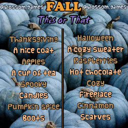 freetoedit remixit new game blossomgames template bored blossom smoothiefail fall thisorthat autumn pumpkin blue