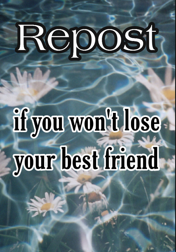 Repost if you won't lose your friends🥺✨💕 #friends #friend #bestfriend #bestfriends #bestie #besties #bestiesforever #bff #bestfriendforever #bestiesheart #love #repost #repostif #repostpleaseandthankyou #repostfor #repostforafollow #repostforrepost #repostforlikespam #repostforafollower #aesthetic #aestheticedit #aesthetics #art #background #freetoedit