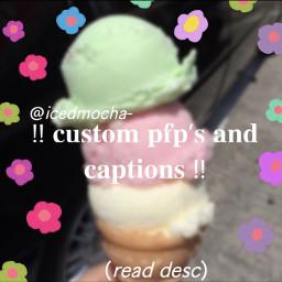 custompfp customdescription pastel pastelaesthetic icecream icecreamaesthetic flowers floweraesthetic custom customdesc softgirl softgirlaesthetic softaesthetic