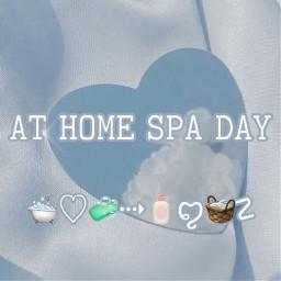 athome home spa day spaday aesthetic tips whattodo fun help fqiryri