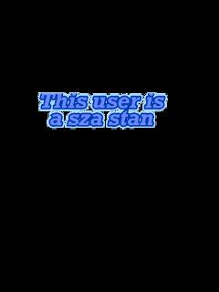 sza gooddays blue szastan stan letters freetoedit