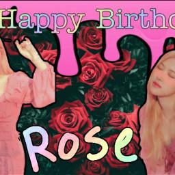 happybirthday rose freetoedit