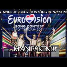 maneskin eurovisionsongcontest2021 italyisthewinner maneskinarethewinner