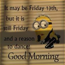 friday fridaythe13th happyfridaythe13th 13 13th minions shadow creepy dance goodmorning